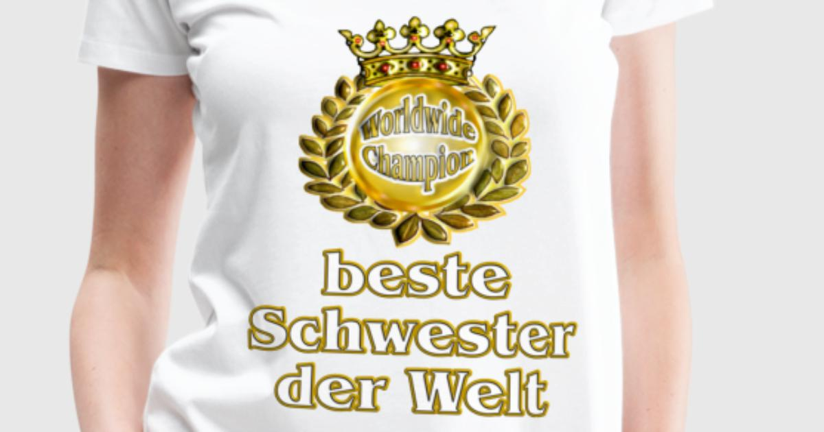 beste schwester der welt goldene serie t shirt spreadshirt. Black Bedroom Furniture Sets. Home Design Ideas