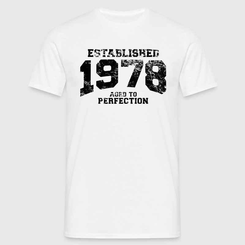 established 1978 - aged to perfection(uk) T-Shirts - Men's T-Shirt