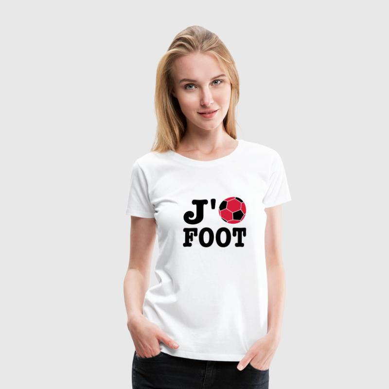 J'aime Foot - Football - T-shirt Premium Femme