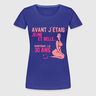 tee shirts 30 ans commander en ligne spreadshirt. Black Bedroom Furniture Sets. Home Design Ideas