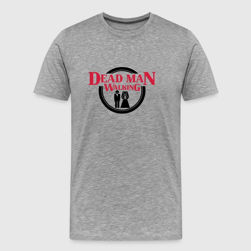 Dead Man Walking T-shirts - Mannen Premium T-shirt