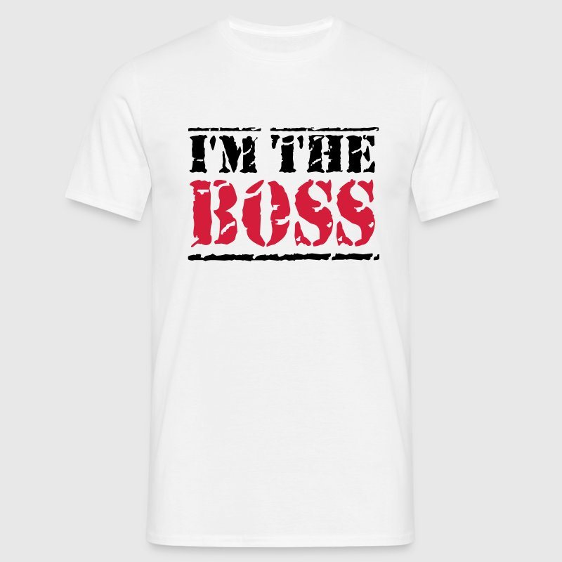 I'm the Boss T-Shirts - Männer T-Shirt