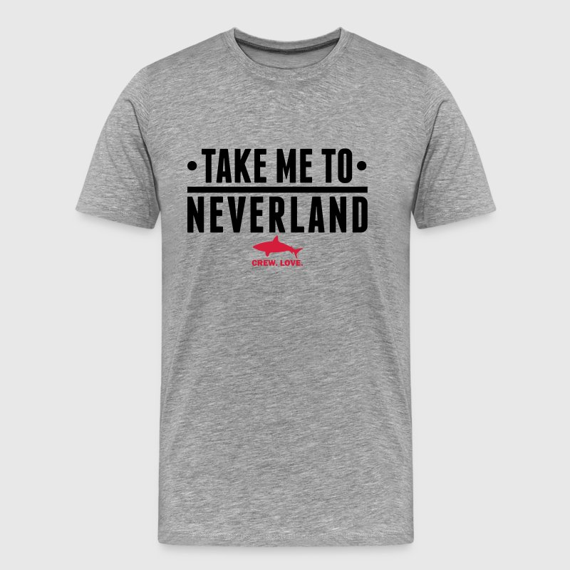 Take me to Neverland T-Shirts - Männer Premium T-Shirt