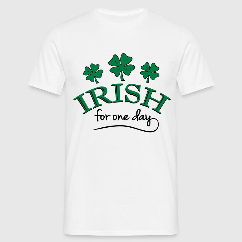 irish for one day T-Shirts - Männer T-Shirt