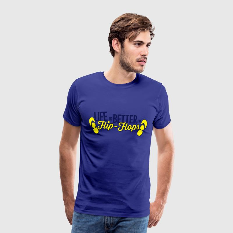 Royal blue Life is better in Flip-Flops T-Shirts - Men's Premium T-Shirt