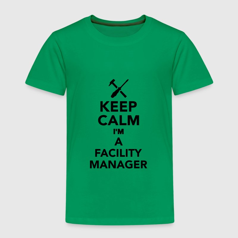 Keep calm I'm Facility Manager T-Shirts - Kinder Premium T-Shirt