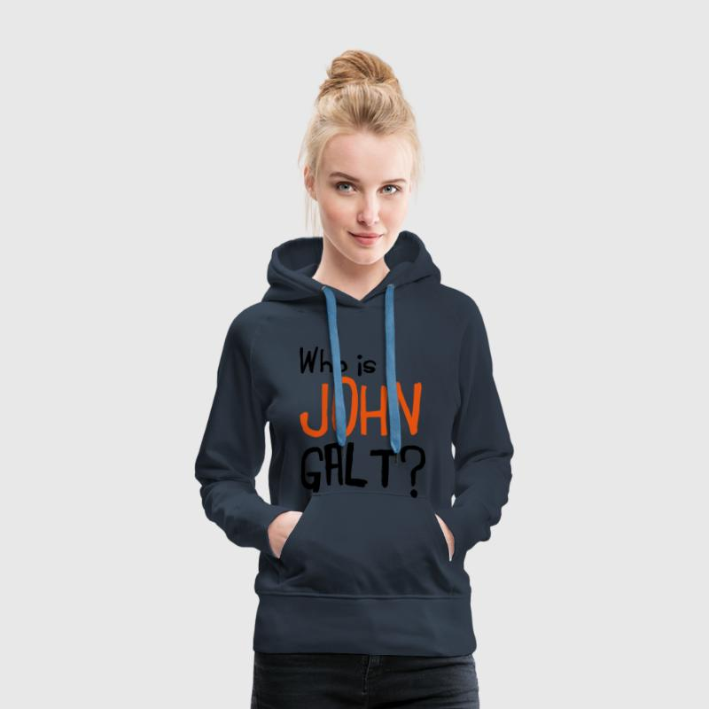 Who is John Galt? Pullover & Hoodies - Frauen Premium Hoodie