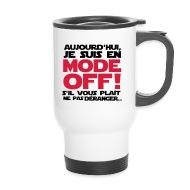 en mode off Bouteilles et Tasses , Mug thermos