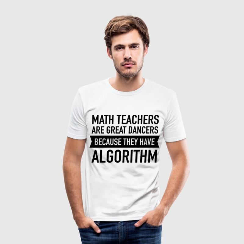 Math Teachers Are Great Dancers... T-shirts - Herre Slim Fit T-Shirt