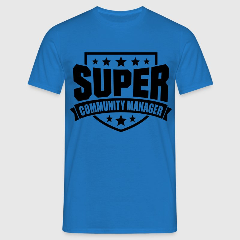 Super Community Manager T-Shirts - Männer T-Shirt