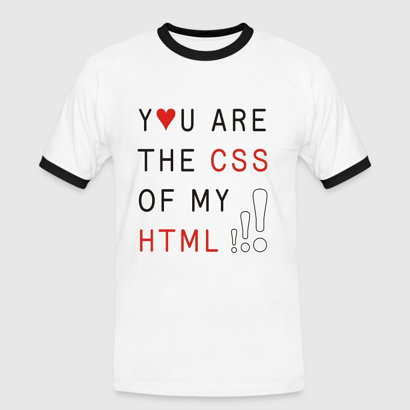You Are The CSS Of My HTML | unisex Kontrastshirt - Männer Kontrast-T-Shirt