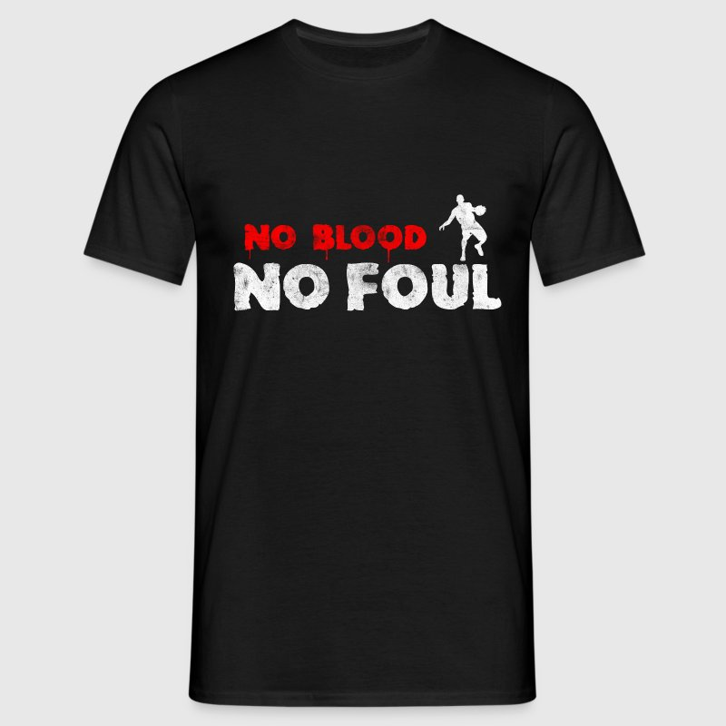 Basketball No Blood No Foul (used look) T-Shirts - Männer T-Shirt