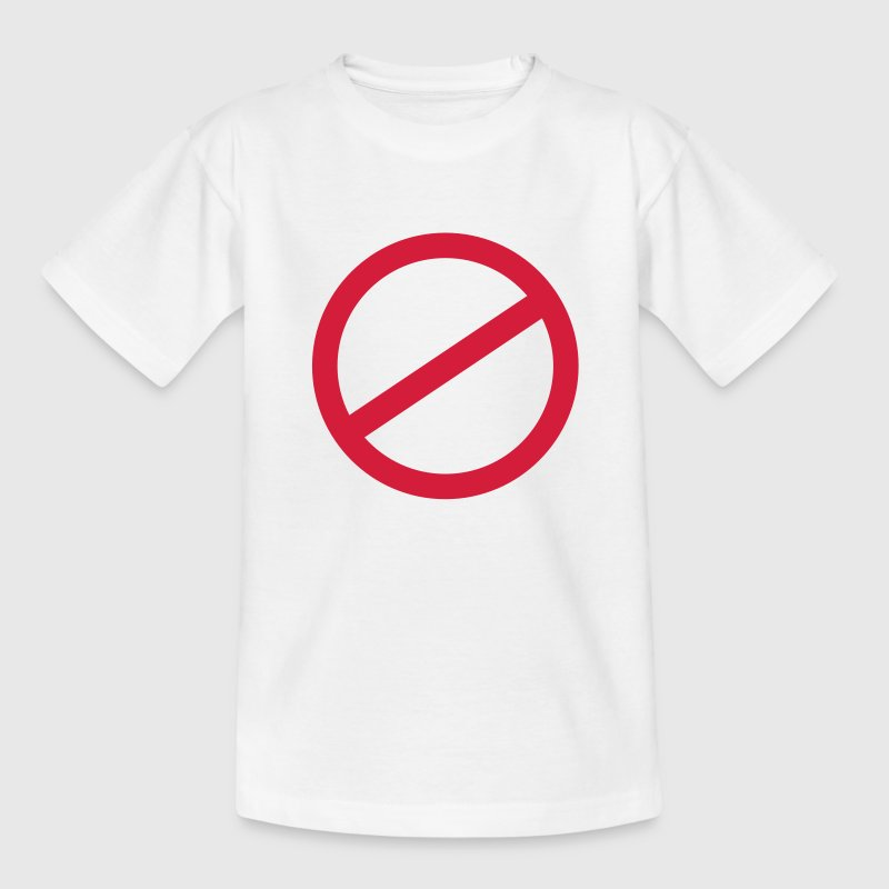 Verbot Schild Kinder T-Shirts - Teenager T-Shirt