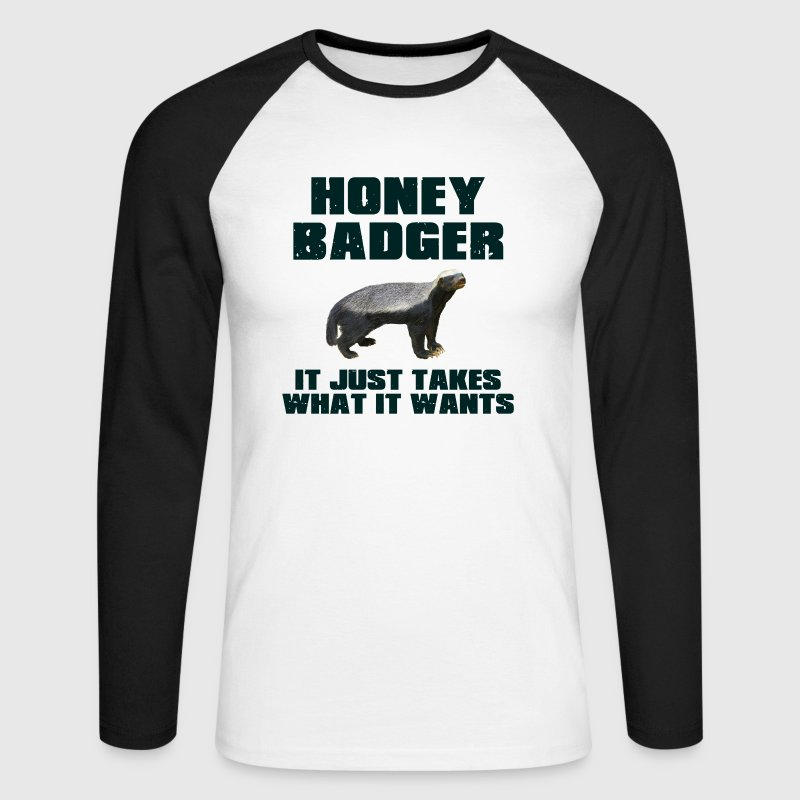 Honey Badger It Just Takes What It Wants Long sleeve shirts - Men's Long Sleeve Baseball T-Shirt