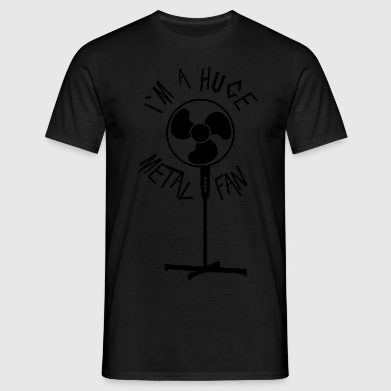 Huge metal fan - Men's T-Shirt