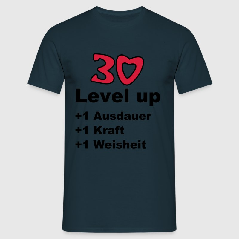 30 - Level up - Mannen T-shirt