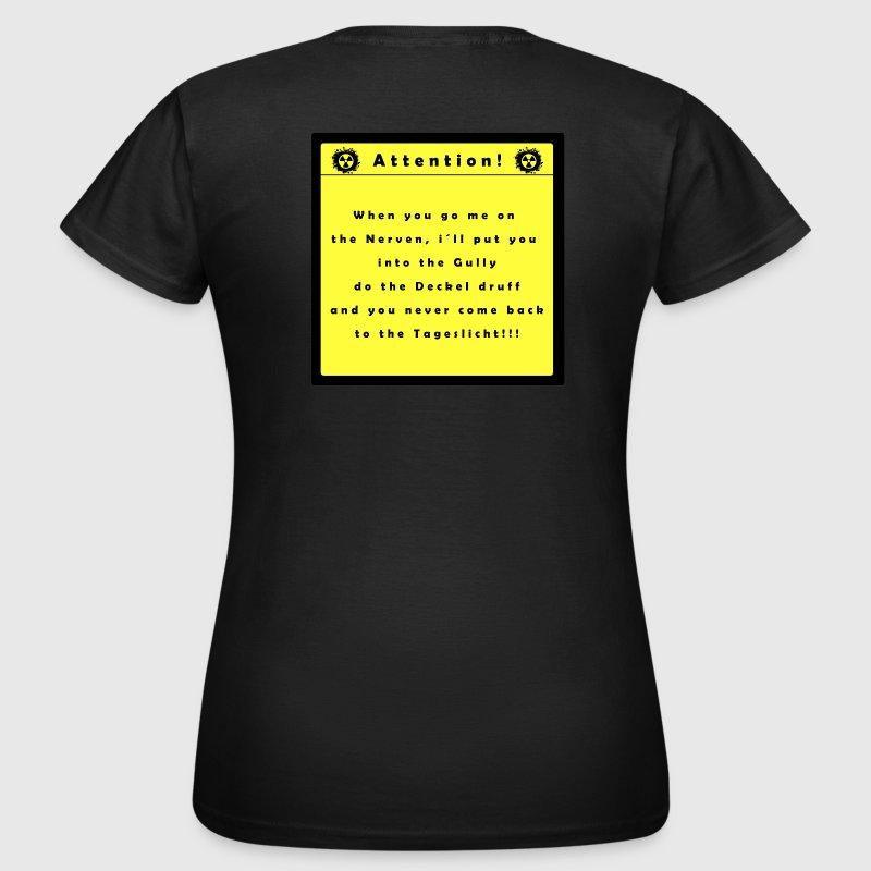 attention T-Shirts - Frauen T-Shirt