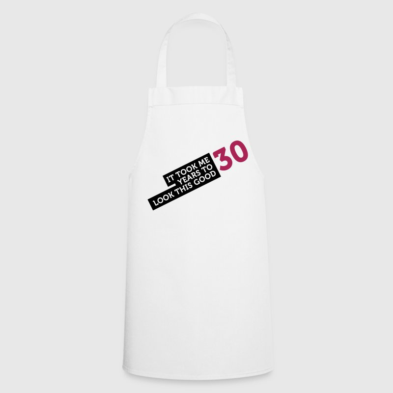 30 Years To Look Good 2 (2c)++  Aprons - Cooking Apron