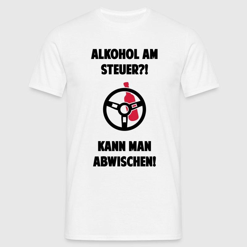alkohol am steuer kann man abwischen t shirt spreadshirt. Black Bedroom Furniture Sets. Home Design Ideas