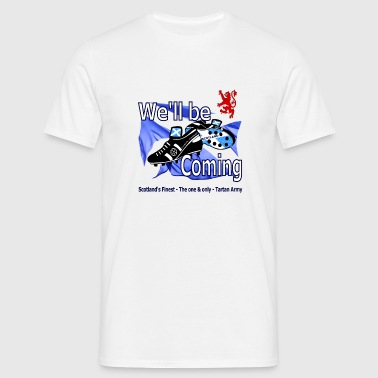 Tartan Army We''ll be Coming Scottish Supporters Mug - Men's T-Shirt