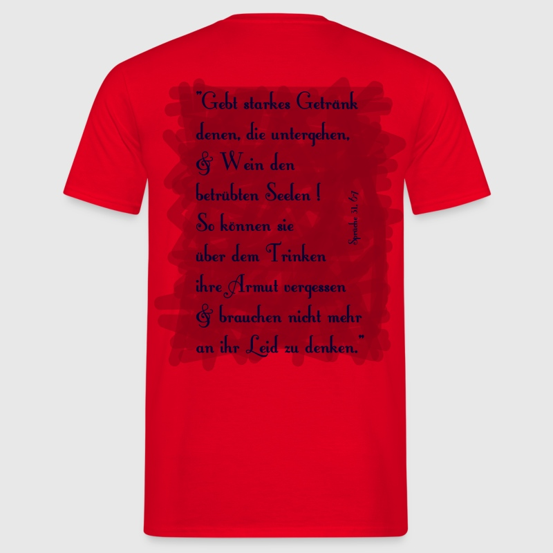 Bible Proverbs 31 6-7 - Men's T-Shirt