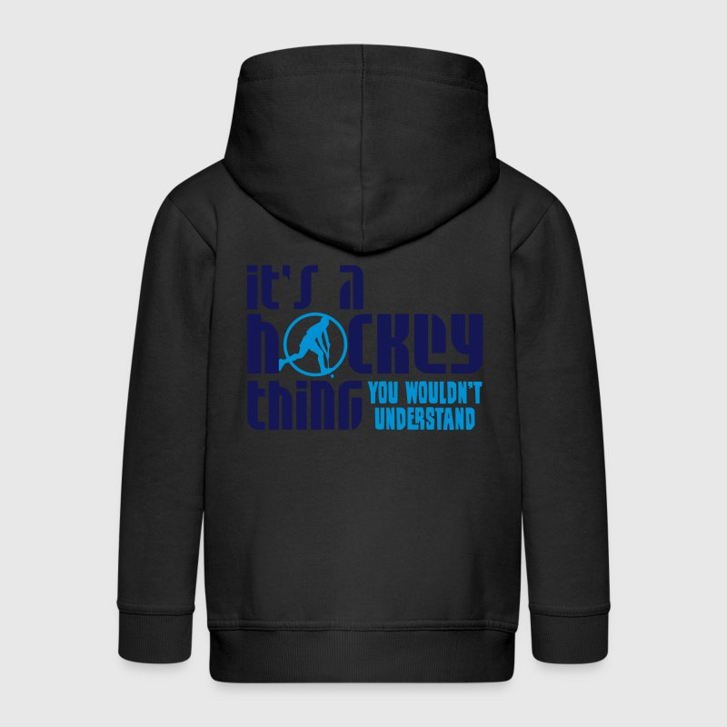 It's A Hockey Thing, You Wouldn't Understand Kids' Tops - Kids' Premium Zip Hoodie