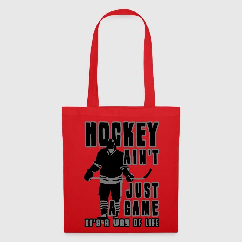 Hockey Ain't Just A Game, It's A Way of Life Bags  - Tote Bag