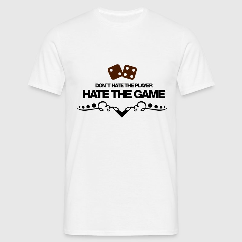 Dont hate the player, hate the game - Männer T-Shirt