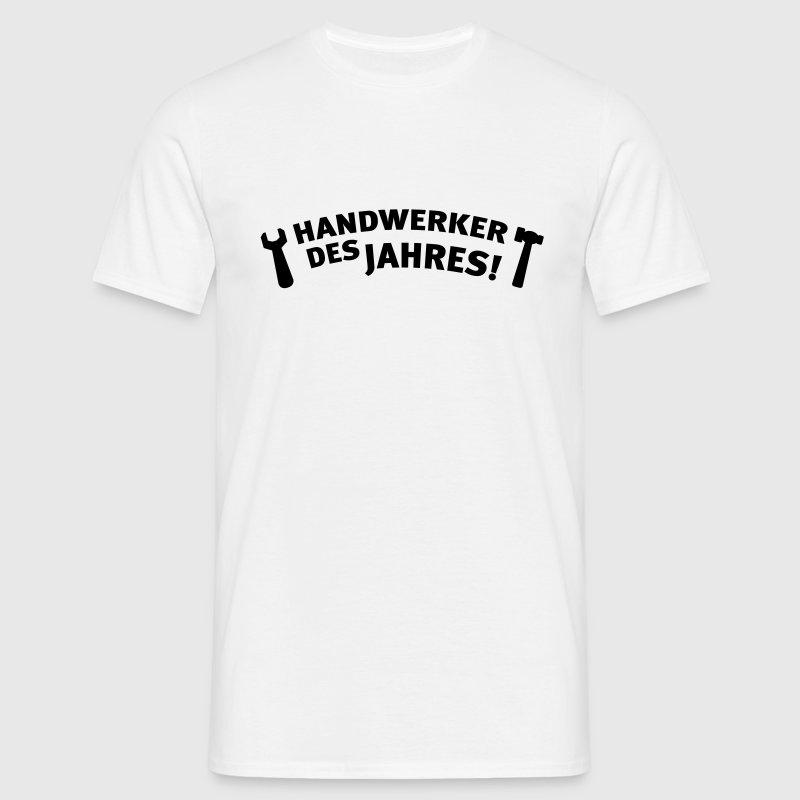 handwerker des jahres t shirt spreadshirt. Black Bedroom Furniture Sets. Home Design Ideas