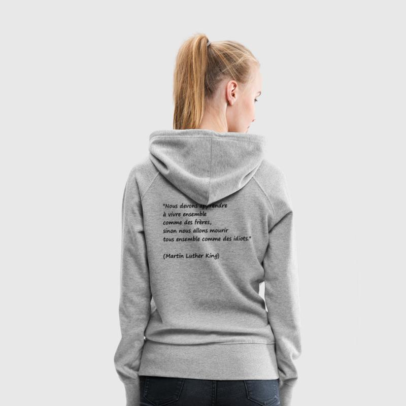 Citation Martin Luther King - Sweat-shirt à capuche Premium pour femmes