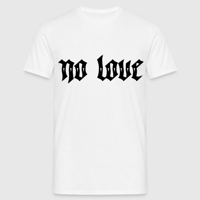 No Love Tattoo T-Shirts - Men's T-Shirt