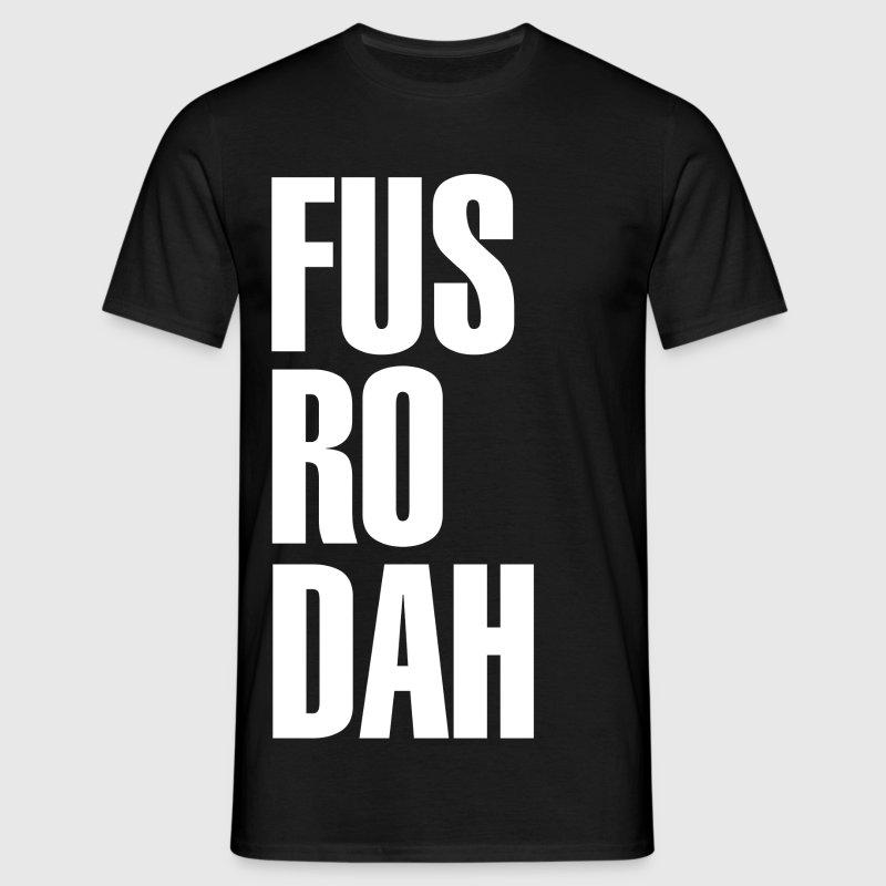 Fus Ro Dah T Shirt Design T Shirt Spreadshirt