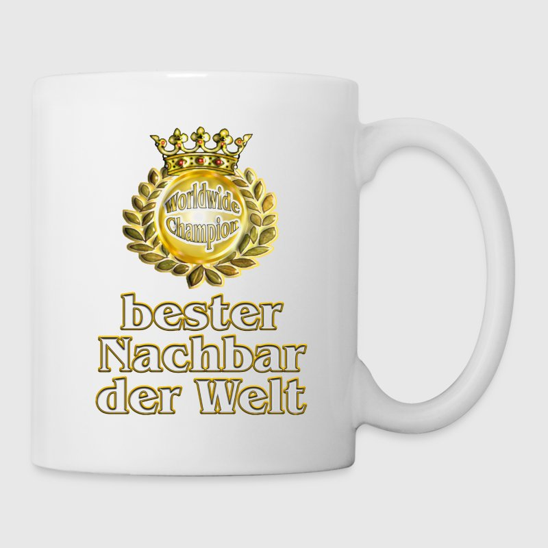 bester nachbar der welt goldene serie tasse spreadshirt. Black Bedroom Furniture Sets. Home Design Ideas