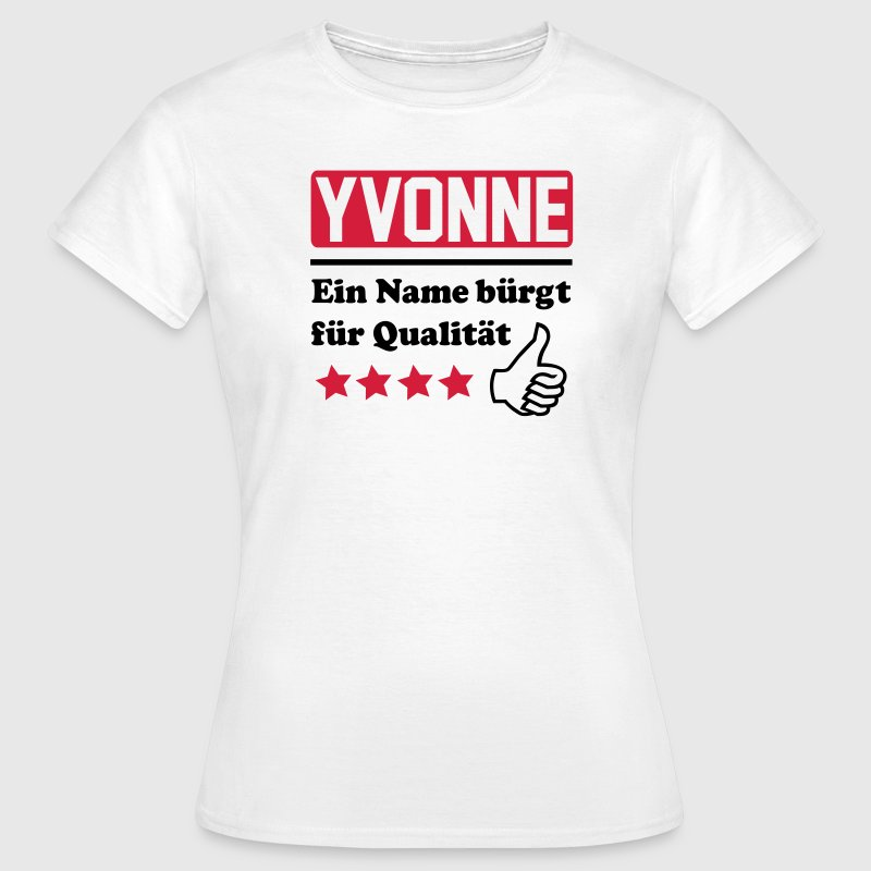 yvonne T-Shirts - Frauen T-Shirt