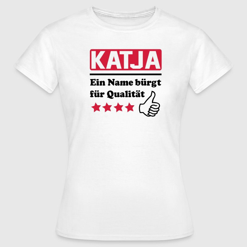 katja T-Shirts - Frauen T-Shirt