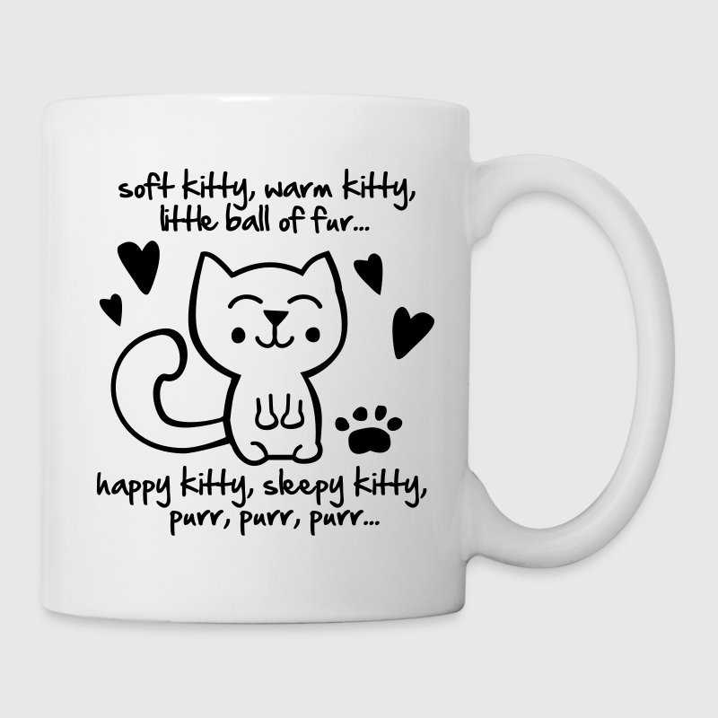 soft kitty, warm kitty, little ball of fur... Tassen - Tasse