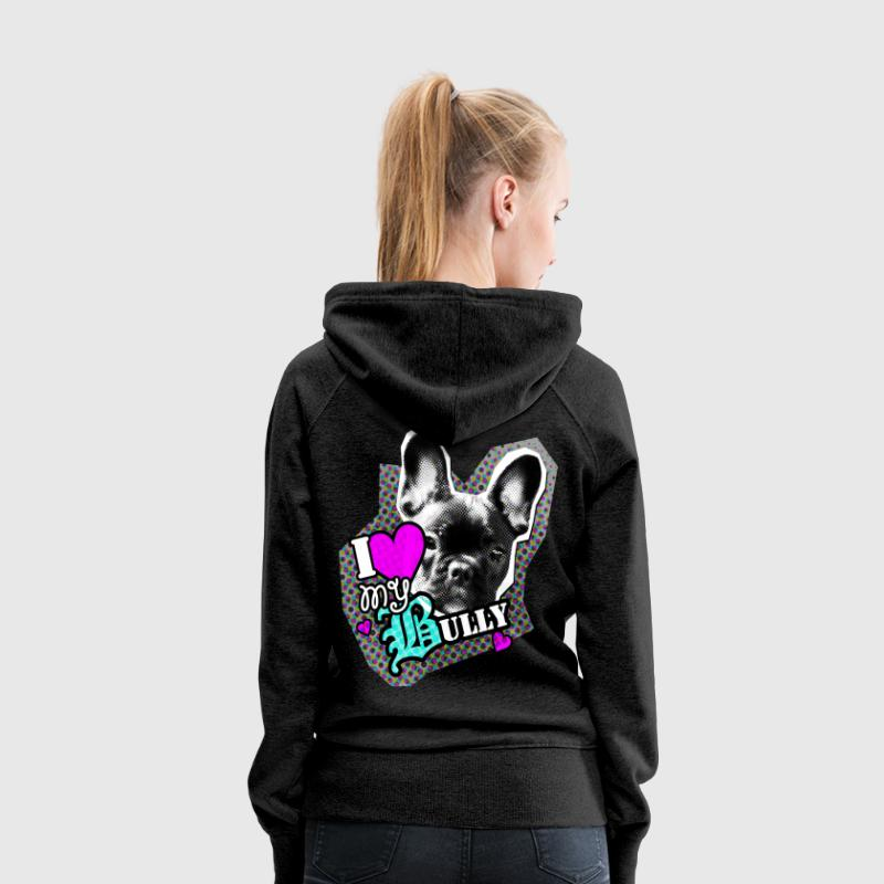 Bully - bouledogue français - Amour Sweat-shirts - Sweat-shirt à capuche Premium pour femmes