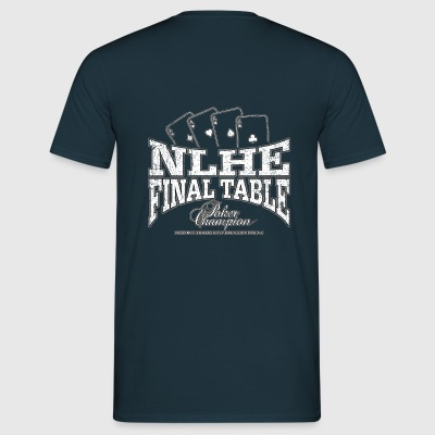 NLHE Final Table (white oldstyle) - Männer T-Shirt