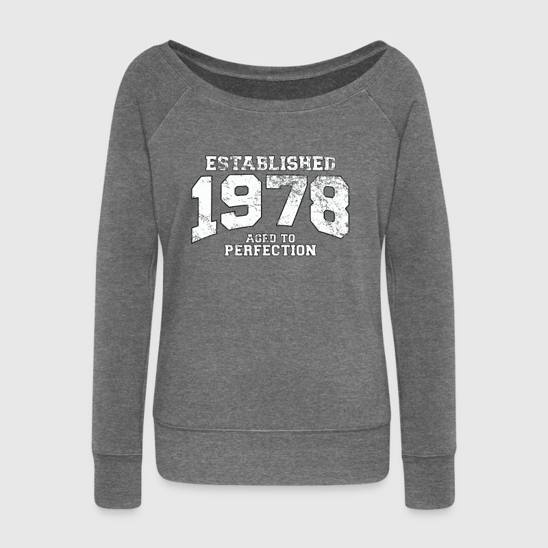 established 1978 - aged to perfection (uk) Hoodies & Sweatshirts - Women's Boat Neck Long Sleeve Top