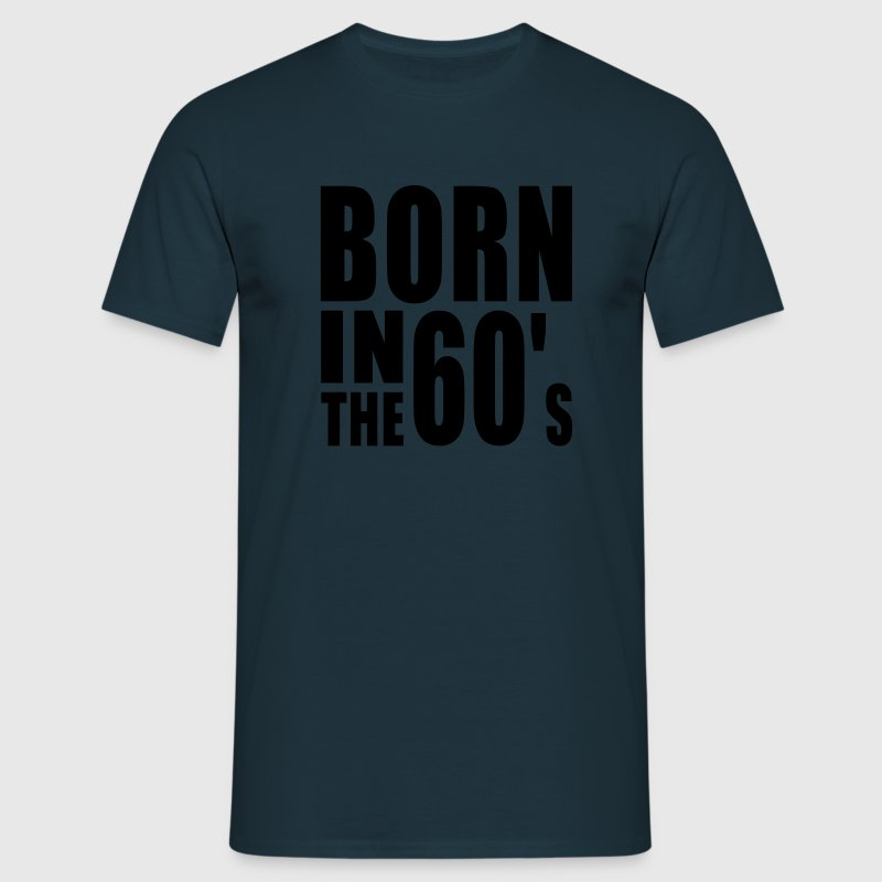 BORN IN THE 60s T-Shirt WN - Koszulka męska