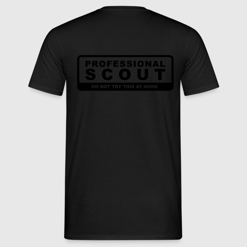 Professional Scout - Do not try this at home T-Shirts - Men's T-Shirt