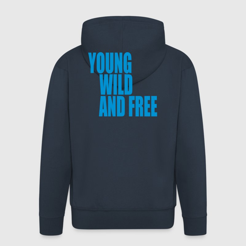 Young Wild and Free III Sweat-shirts - Veste à capuche Premium Homme