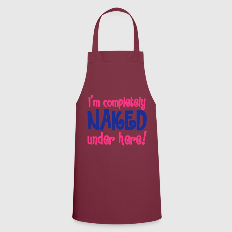 I'm completely naked under here! nude shirt   Aprons - Cooking Apron