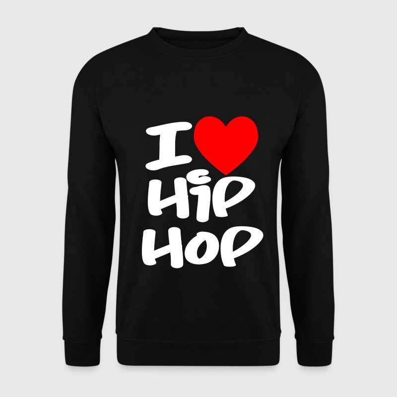I Love Hip Hop Hoodies & Sweatshirts - Men's Sweatshirt