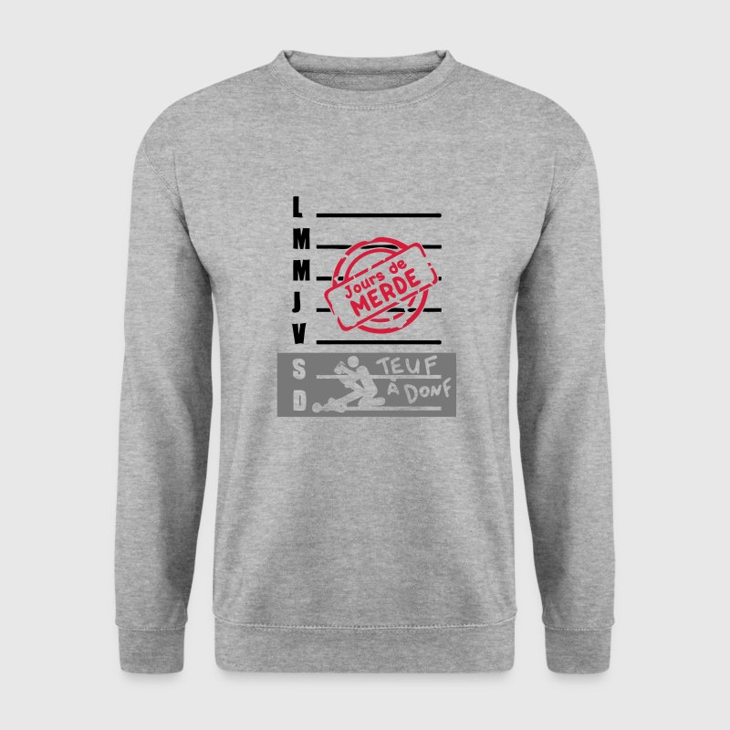 calendrier semaine jours merde sexe teuf Sweat-shirts - Sweat-shirt Homme