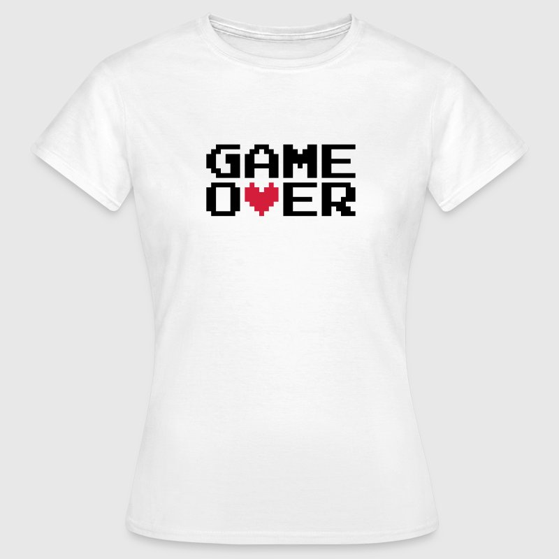 Game over | Heart | Herz | Love | Liebe T-Shirts - T-shirt Femme