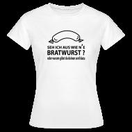 Toll Bratwurst T Shirts, Coole Sprüche T Shirts   Frauen T Shirt