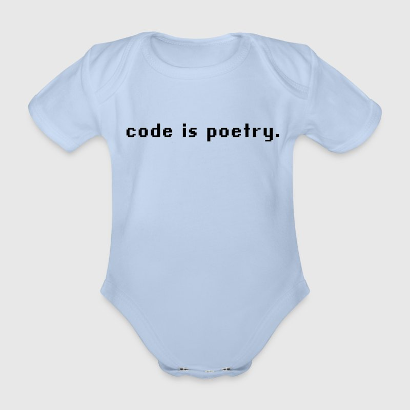 code is poetry Baby Body - Baby Bio-Kurzarm-Body