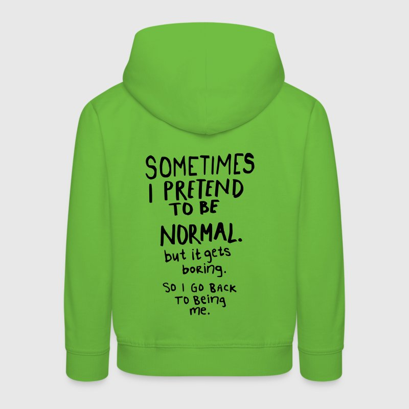 Awesome - Normal is Boring Hoodies - Kids' Premium Hoodie
