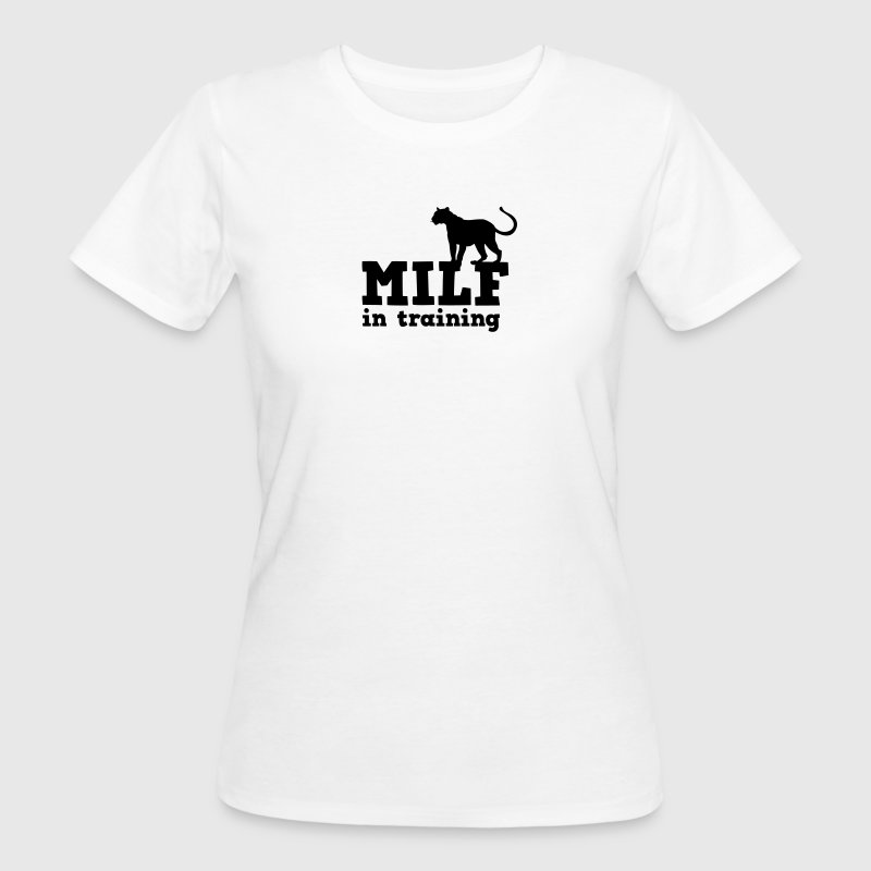 milf in training with cougar big cat T-Shirts - Women's Organic T-shirt